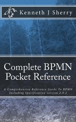Complete Bpmn Pocket Reference