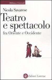 Teatro e spettacolo fra Oriente e Occidente