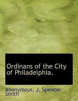 Ordinans of the City of Philadelphia