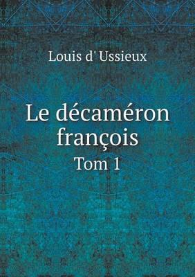 Le Decameron Francois Tom 1