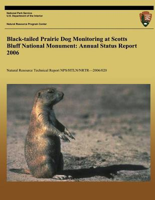 Black-Tailed Prairie Dog Monitoring at Scotts Bluff National Monument