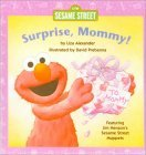 Surprise, Mommy!