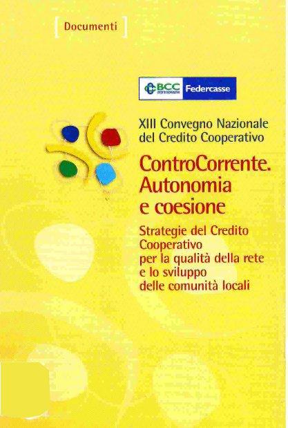 ControCorrente. XIII Convegno nazionale del credito cooperativo