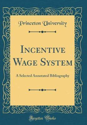 Incentive Wage System