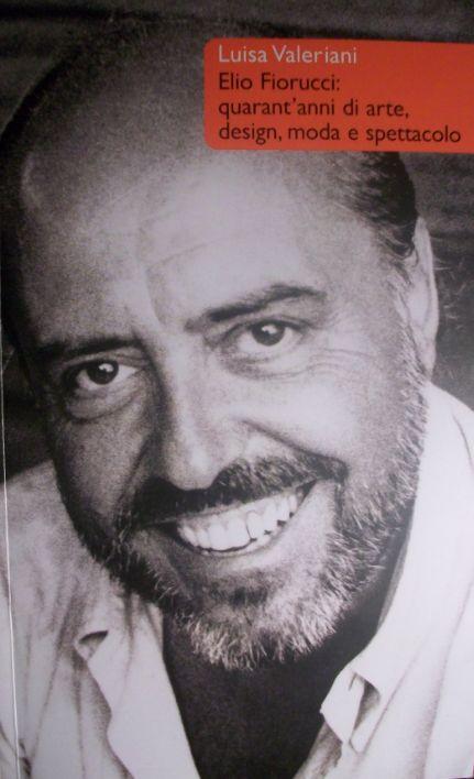 Elio Fiorucci: quarant'anni di arte, design, moda e spettacolo