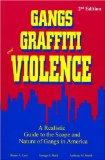 Gangs, Graffiti, and Violence