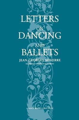 Letters On Dancing And Ballets