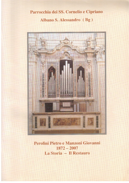 L'organo di Pietro Perolini e Giovanni Manzoni 1872