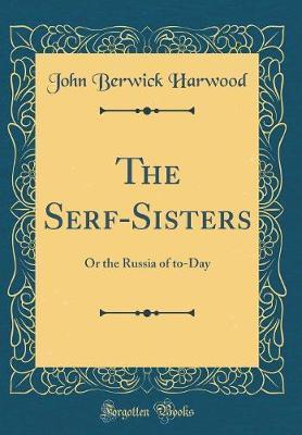 The Serf-Sisters