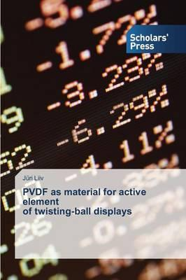 PVDF as material for active element of twisting-ball displays