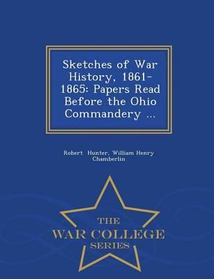 Sketches of War History, 1861-1865