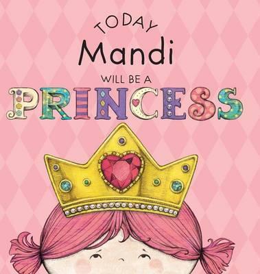 Today Mandi Will Be a Princess