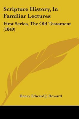 Scripture History, in Familiar Lectures