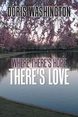 Where There's Hope There's Love
