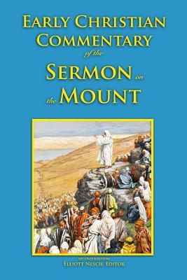 Early Christian Commentary of the Sermon on the Mount