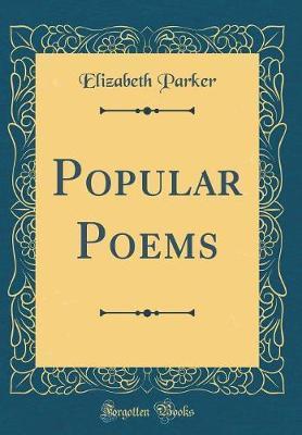 Popular Poems (Classic Reprint)