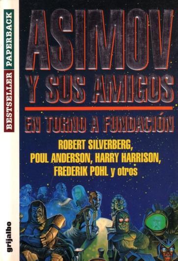 Asimov y sus amigos