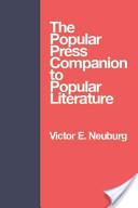 The Popular Press Companion to Popular Literature