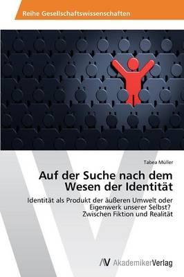 Auf der Suche nach dem Wesen der Identität