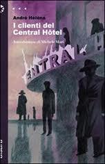 I clienti del Central Hôtel