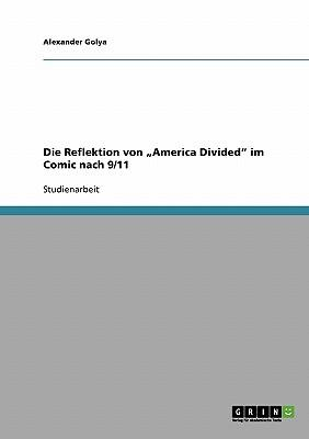 """Die Reflektion von """"America Divided"""" im Comic nach 9/11"""