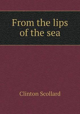From the Lips of the Sea