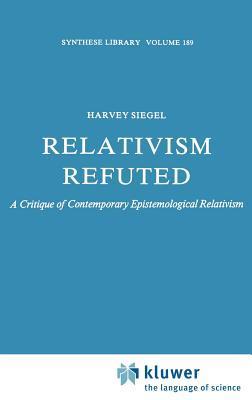 Relativism Refuted