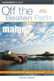 Maine Off the Beaten...