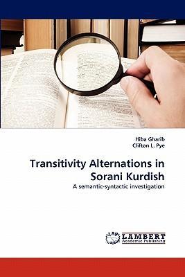 Transitivity Alternations in Sorani Kurdish