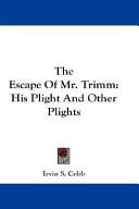The Escape Of Mr. Tr...