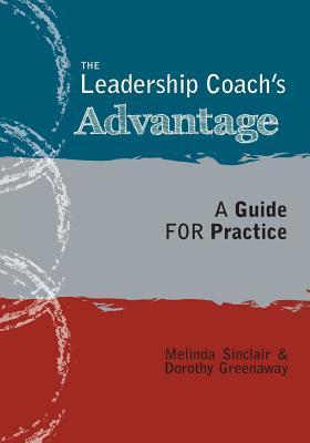 The Leadership Coach's Advantage