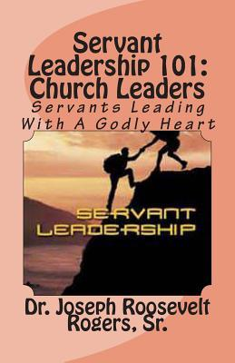 Servant Leadership 101
