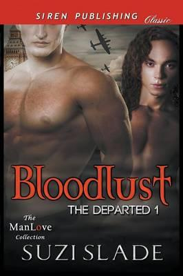 BLOODLUST THE DEPARTED 1 (SIRE