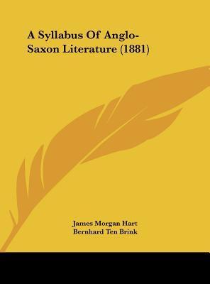 A Syllabus Of Anglo-Saxon Literature (1881)