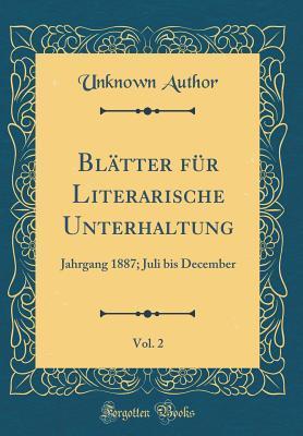 Blätter für Literarische Unterhaltung, Vol. 2