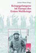 Kriegsgefangene im Europa des Ersten Weltkriegs