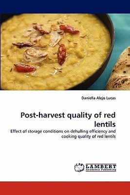 Post-harvest quality of red lentils
