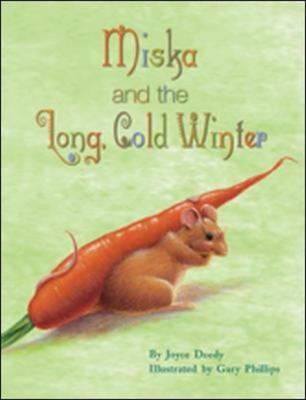 Wright Literacy, Miska and the Long, Cold Winter (Early Fluency) Big Book