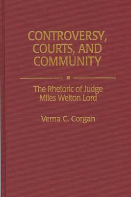 Controversy, Courts, and Community