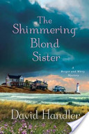 The Shimmering Blond...