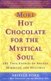 More Hot Chocolate for the Mystical Soul