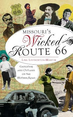 Missouri's Wicked Route 66