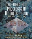Materials and Processes in Manufacturing, 8th Edition
