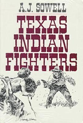 Texas Indian Fighters