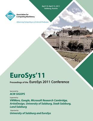 Eurosys 2011 Proceedings of 2011 Conference