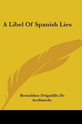 Libel of Spanish Lies