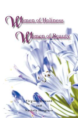 Women of Holiness Women of Beauty