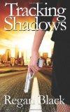 Tracking Shadows