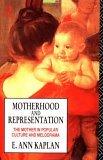 Motherhood and Representation