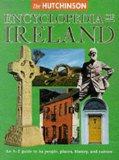 The Hutchinson encyclopedia of Ireland